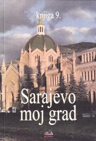 Sarajevo moj grad, knjiga 9.