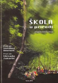 Škola u prirodi - Pedagoško-ekološke osnove