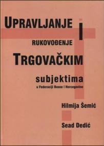Upravljanje i rukovođenje trgovačkim subjektima u Federaciji Bosne i Hercegovine