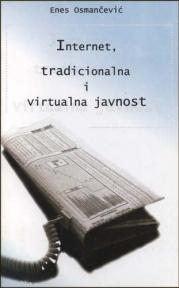 Internet, tradicionalna i virtualna javnost