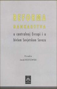 Reforma bankarstva u centralnoj Evropi i u bivšem Sovjetskom Savezu