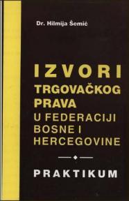 Izvori trgovačkog prava u federaciji Bosne i Hercegovine
