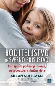 Roditeljstvo uz svesno prisustvo