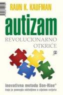 Autizam : Revolucionarno otkriće