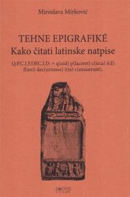 Tehne Epigrafike : Kako čitati latinske natpise