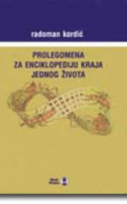 Prolegomena za enciklopediju kraja jednog života