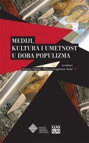 Mediji, kultura i umetnost u doba populizma