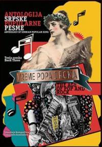 Antologija srpske popularne pesme, sveska 3 : Vreme popa i roka