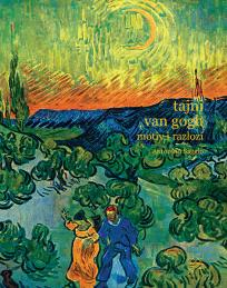 Tajni van Gogh. Motiv i razlozi
