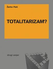 Totalitarizam?