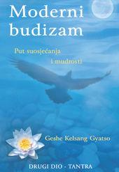 Moderni budizam - put suosjećanja i mudrosti - drugi dio - tantra