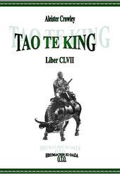 Tao Te King - Liber CLVII