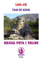 Tao - Te King - Knjiga puta i vrline