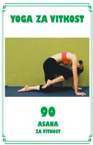 Yoga za vitkost - 90 asana za vitkost