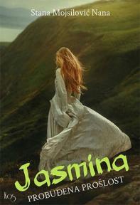 Jasmina : Probuđena prošlost