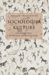 Sociologija kulture sa elementima kulturne antropologije