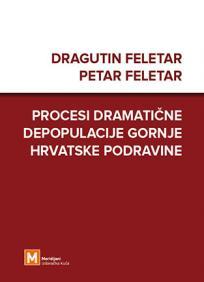 Procesi dramatične depopulacije gornje hrvatske Podravine
