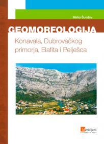 Geomorfologija Konavala, Dubrovačkog primorja, Elafita i Pelješca