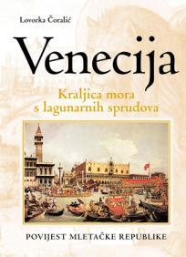 Venecija – kraljica mora s lagunarskih sprudova
