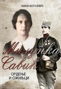 Milunka Savić : Ordenje i ožiljci