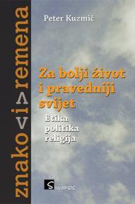 Za bolji život i pravedniji svijet - etika, politika, religija