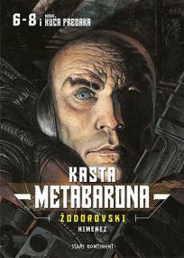 Kasta Metabarona 6-8 : Kuća predaka