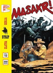 Zlatna serija 10 - Teks : Masakr! (korica B)