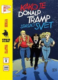 Zlatna serija 8 - Marti Misterija : Kako je Donald Tramp spasio svet (korica B9