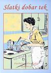 Slatki dobar tek - Neobična obiteljska kuharica