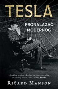 Tesla : pronalazač modernog