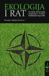 Ekologija i rat : izveštaj nezavisnih eksperata o NATO bombardovanju SRJ