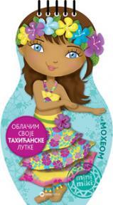 Oblačim svoje tahićanske lutke sa Moheom
