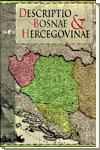 Descriptio Bosnae et Hercegovinae