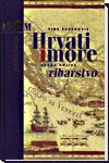 Hrvati i more, svezak I i II
