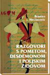 Razgovori s Pometom, Desdemonom i poljskim Židovom ili Velika imena hrvatskoga glumišta