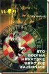 Sto godina hrvatske bratske zajednice