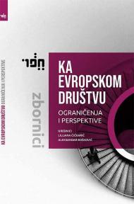 Ka evropskom društvu : Ograničenja i perspektive