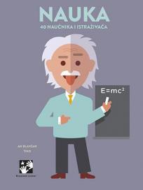 Nauka : 40 naučnika i istraživača