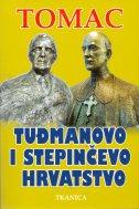 Tuđmanovo i Stepinčevo hrvatstvo