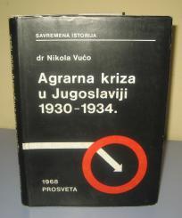 AGRARNA KRIZA U JUGOSLAVIJI 1930 – 1934