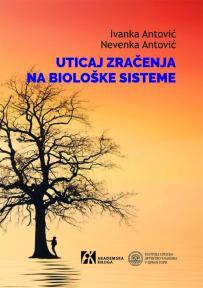 Uticaj zračenja na biološke sisteme