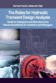 The Rules for Hydraulic Transient Design Analysis