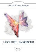 Laku noć, Bukovski