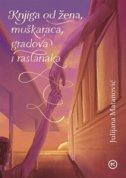 Knjiga od žena, muškaraca, gradova i rastanaka