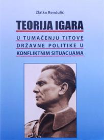 Teorija igara u tumačenju Titove državne politike u konfliktnim situacijama