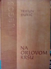 NA ORLOVOM KRSU-  Romansirana biografija  Petra P. Njegosa