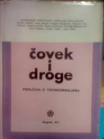COVEK I DROGE- Prirucnik o toksikomanijama