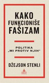 Kako funkcioniše fašizam: Politika ''Mi protiv njih''