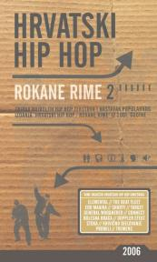 Hrvatski hip hop: Rokane rime 2