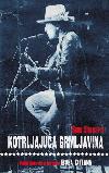 Kotrljajuća grmljavina: Putni dnevnik s turneje Boba Dylana